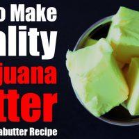 Best 1 Gram Cannabutter Recipe! How to Make Quality Marijuana Butter? -  Monroe Blvd