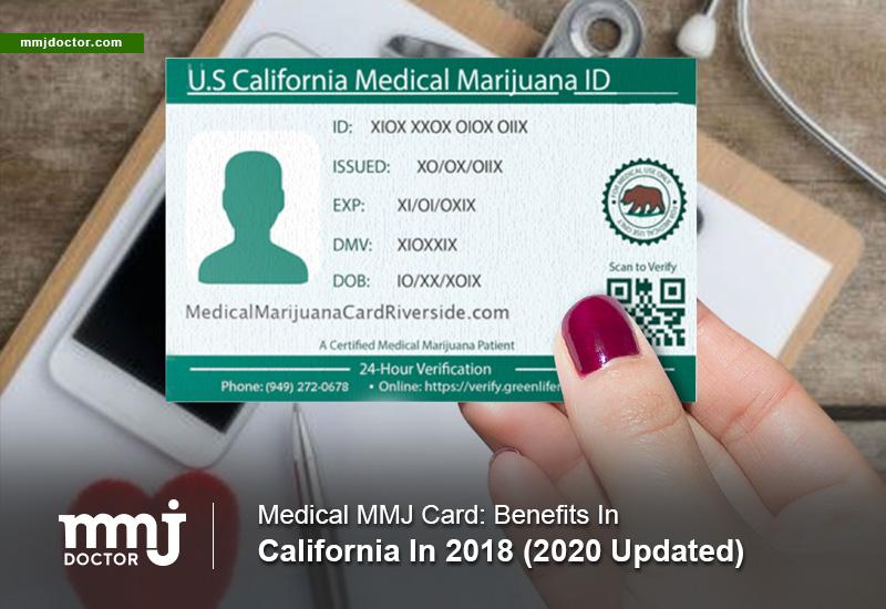 MMJ CARD: benefits in California 2019 - MMJ DOCTOR