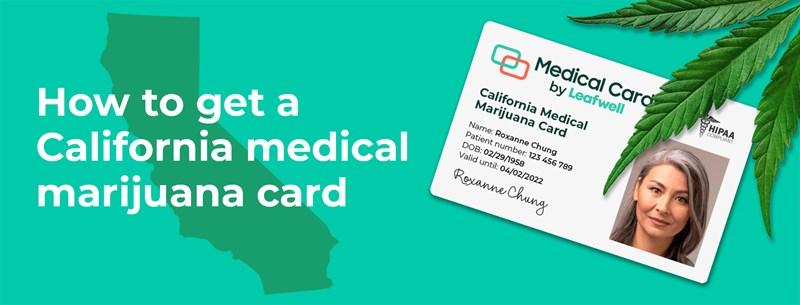How to Get a California Medical Marijuana Card   PotGuide.com
